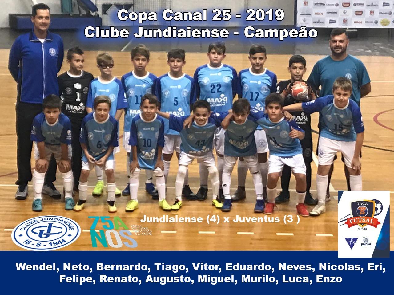 Futsal sub-10 - Campeão da Copa canal 25